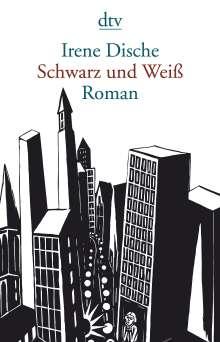 Irene Dische: Schwarz und Weiß, Buch