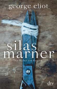 George Eliot: Silas Marner, Buch