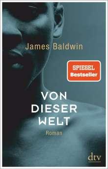 James Baldwin: Von dieser Welt, Buch