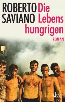 Roberto Saviano: Die Lebenshungrigen, Buch