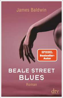 James Baldwin: Beale Street Blues, Buch