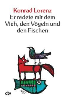 Konrad Lorenz: Er redete mit dem Vieh, den Vögeln und den Fischen, Buch