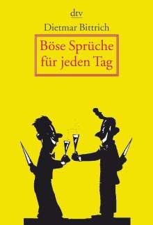 Dietmar Bittrich: Böse Sprüche für jeden Tag, Buch