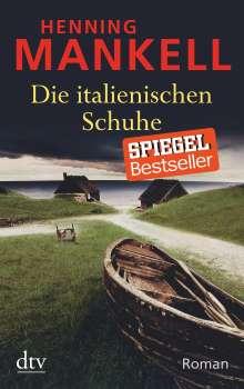 Henning Mankell (1948-2015): Die italienischen Schuhe, Buch