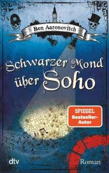 Ben Aaronovitch: Schwarzer Mond über Soho, Buch