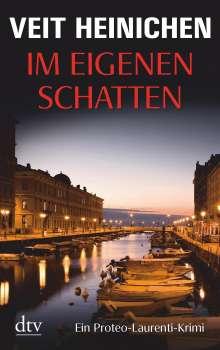 Veit Heinichen: Im eigenen Schatten, Buch
