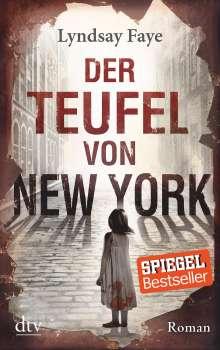 Lyndsay Faye: Der Teufel von New York, Buch
