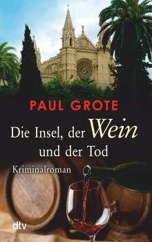 Paul Grote: Die Insel, der Wein und der Tod, Buch