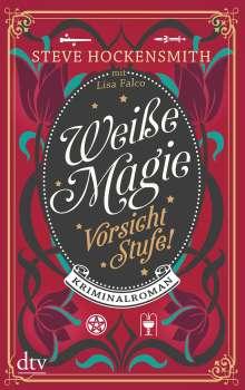 Steve Hockensmith: Weiße Magie - Vorsicht Stufe!, Buch