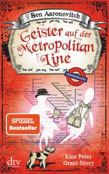 Ben Aaronovitch: Geister auf der Metropolitan Line, Buch