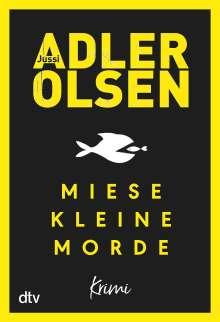 Jussi Adler-Olsen: Miese kleine Morde, Buch