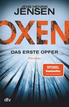 Jens Henrik Jensen: Oxen. Das erste Opfer, Buch