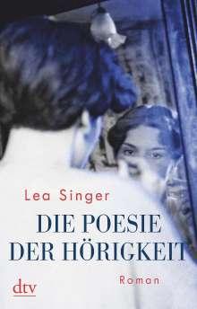 Lea Singer: Die Poesie der Hörigkeit, Buch
