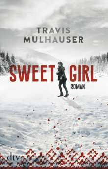 Travis Mulhauser: Sweetgirl, Buch