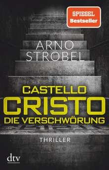 Arno Strobel: Castello Cristo Die Verschwörung, Buch