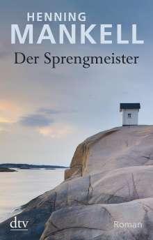Henning Mankell (1948-2015): Der Sprengmeister, Buch