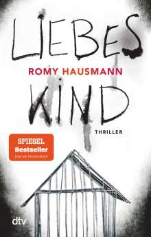 Romy Hausmann: Liebes Kind, Buch