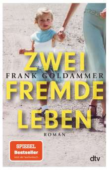 Frank Goldammer: Zwei fremde Leben, Buch