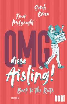 Sarah Breen: OMG, diese Aisling! - Back to the Roots, Buch