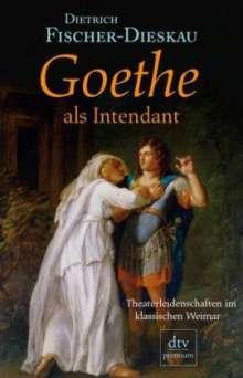 Dietrich Fischer-Dieskau: Goethe als Intendant, Buch
