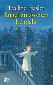 Eveline Hasler: Engel im zweiten Lehrjahr, Buch