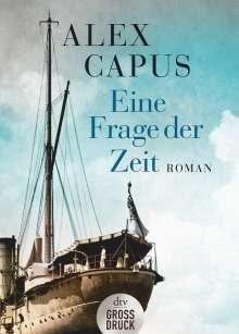 Alex Capus: Eine Frage der Zeit, Buch