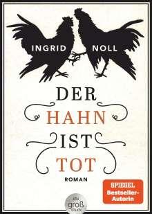 Ingrid Noll: Der Hahn ist tot, Buch