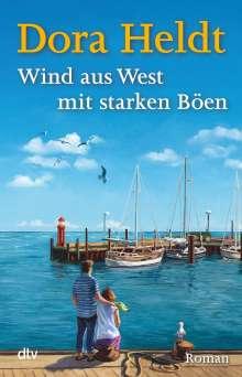 Dora Heldt: Wind aus West mit starken Böen, Buch