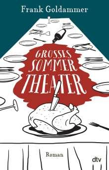 Frank Goldammer: Großes Sommertheater, Buch