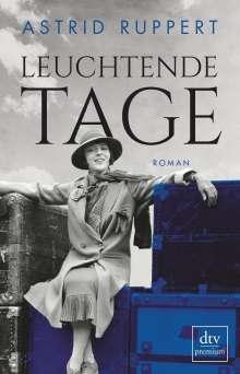 Astrid Ruppert: Leuchtende Tage, Buch