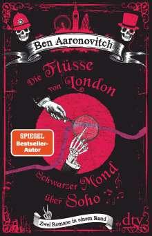 Ben Aaronovitch: Die Flüsse von London - Schwarzer Mond über Soho, Buch