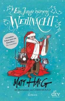 Matt Haig: Ein Junge namens Weihnacht, Buch