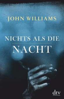 John Williams: Nichts als die Nacht, Buch