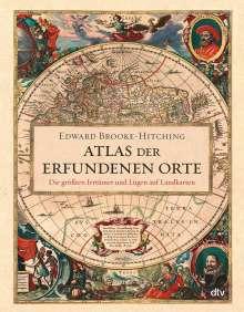 Edward Brooke-Hitching: Atlas der erfundenen Orte, Buch