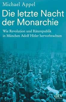 Michael Appel: Die letzte Nacht der Monarchie, Buch