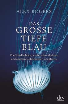 Alex Rogers: Das große tiefe Blau, Buch