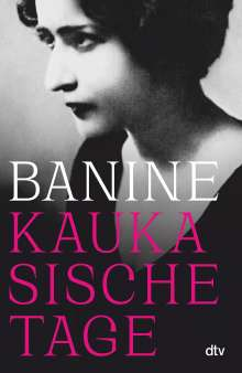 Banine: Kaukasische Tage, Buch