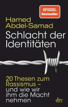 Hamed Abdel-Samad: Schlacht der Identitäten, Buch