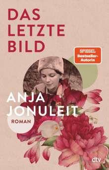 Anja Jonuleit: Das letzte Bild, Buch