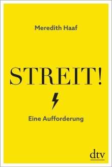 Meredith Haaf: Streit!, Buch