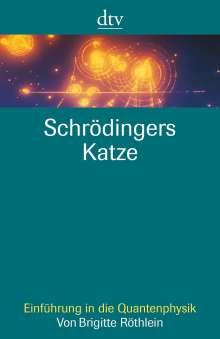 Brigitte Röthlein: Schrödingers Katze, Buch