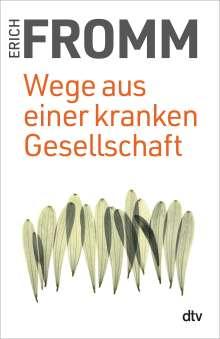 Erich Fromm: Wege aus einer kranken Gesellschaft, Buch