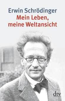 Erwin Schrödinger: Mein Leben, meine Weltansicht, Buch
