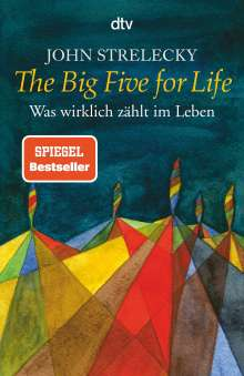 John Strelecky: The Big Five for Life, Buch