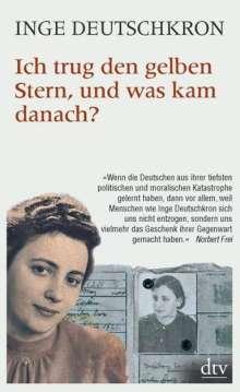 Inge Deutschkron: Ich trug den gelben Stern, und was kam danach?, Buch