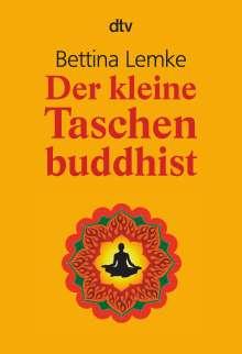 Bettina Lemke: Der kleine Taschenbuddhist, Buch