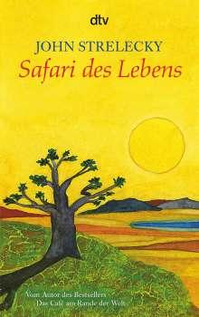 John Strelecky: Safari des Lebens, Buch