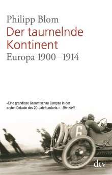 Philipp Blom: Der taumelnde Kontinent, Buch