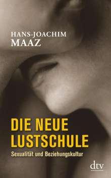Hans-Joachim Maaz: Die neue Lustschule, Buch