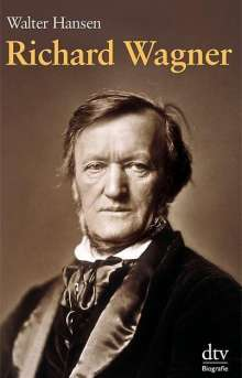 Walter Hansen: Richard Wagner, Buch
